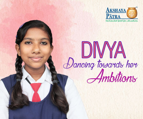 """I want to become a dancer. I like participating in various competitions and my favourite sport is Kho-kho. I love the Dal Chawal served by Akshaya Patra in school!"" - Divya Chandrakar, Gujarat"