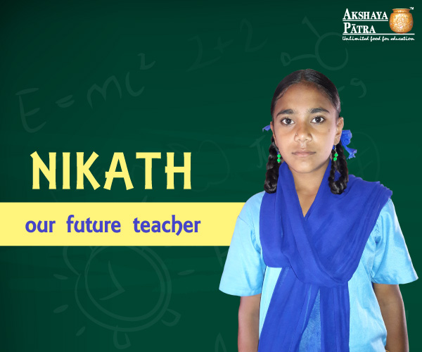 """Hello, I study in GHPS, Hennur, in Std 7. I want to become a teacher. My favourite is pulav."" – Nikath, Hennur, Karnataka"