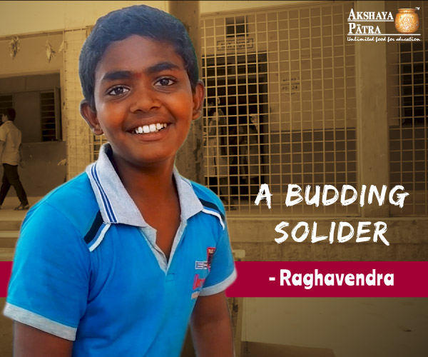 """Hello, I study in Government Junior College, Bengaluru in Std 9. I aspire to join Indian Army and fight for the country."" - Raghavendra, Kodigehalli, Bengaluru"
