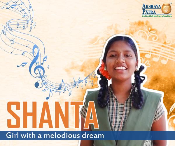 """Hi, I study in Government School, Kodigehalli, Karnataka, in Std 9. I aspire to be a Singer. I enjoy the mid-day meals served by Akshaya Patra since the day I joined school in Standard I."" – Shanta, Kodigehalli, Karnataka"